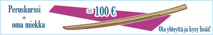 Peruskurssi + oma miekka = 100€ Ota yhteyttä ja kysy lisää!